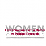 I am a Woman, I am a Mother: 10 Political Proposals.